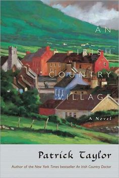 Patrick Taylor first charmed readers with An Irish Country Doctor, a warm and enchanting novel in the tradition of James Herriot and Jan Karon. Now Taylor...