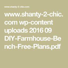 www.shanty-2-chic.com wp-content uploads 2016 09 DIY-Farmhouse-Bench-Free-Plans.pdf