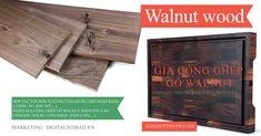 Hợp tác với đơn vị cung ứng gỗ óc chó nhập khẩu ( Châu Âu, Bắc Mỹ,... ). Nhận gia công ghép gỗ walnut theo yêu cầu ( Finger / Solid / Live Edge / End Gain,... ) Walnut Wood, Birch, Teak, Marketing