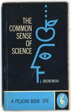 The Common Sense of Science 1960