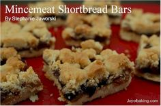 Mincemeat Shortbread Bars .....Mincemeat is the meat of nuts... use store bought or homemade with a splash of Brandy
