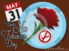 Poster with reminder date for World No Tobacco Day with a red carnation inside an ashtray and pin with forbidden smoking signal: elements for this special event.