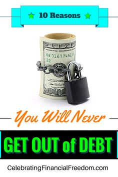 A lot of people say they want to get out of debt, but when I see these signs, I know they aren't as serious as they think. Recognize yourself in any of these? Click the Pic to find out… #money #finances #debt http://www.cfinancialfreedom.com/reasons-never-get-out-of-debt