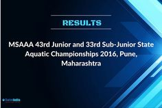 ✌ Congratulations to the medal winners of the MSAAA 43rd Junior and 33rd Sub-Junior State Aquatic Championships 2016 held in Pune, Maharashtra     Check out the results and new records set in the meet  Know more @  #SwimIndia