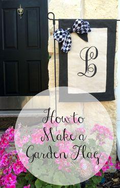 How To Make A Garden Flag