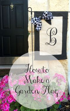 How To Make A Garden Flag
