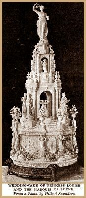 2,000 pound Wedding Cake of Princess Louise and the Marquis of Lorne, March 21, 1871.