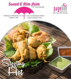Relish on wow #monsoon #snacks and #sizzlers. Enjoy the monsoon to the fullest. #SwadERimJhim #Pageone #FineDining #MultiCuisine #Restaurant #IngredientsForGoodLife