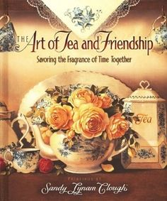 The Art of Tea and Friendship