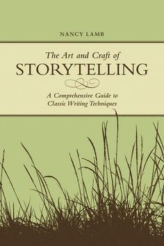 CThe Art And Craft Of Storytelling eBook | narrative writing prompts, writing a story, writing short stories, storytelling for kids, how to write a good story