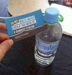 Don't waste water.
