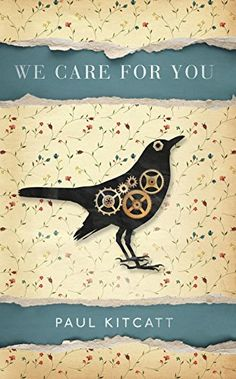 Book Review: We Care For You by Paul Kitcatt