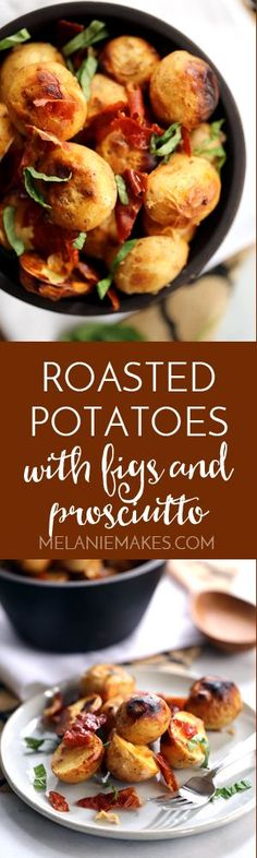 These Roasted Potatoes with Rigs and Prosciutto take just 10 minutes to prepare and are a definite contender for easiest side dish ever! Buttery Yukon Gold potatoes are tossed in yogurt, figs, garlic and pepper before being showered with crisp sheets of prosciutto and ribbons of fresh basil. A showstopper for your Thanksgiving feast but easy enough for any night of the week.
