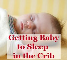 How and why you should get your baby to sleep in the crib at night