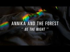 Annika and The Forest - Be the Night (official video) Night, Music, Youtube, Musica, Musik, Muziek, Music Activities, Youtubers, Youtube Movies