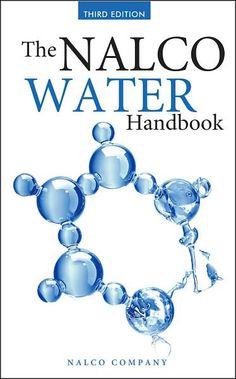 The Nalco water handbook / Nalco Company ; Daniel J. Flynn, edito  3rd ed