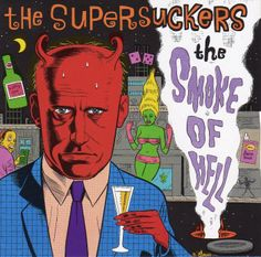 The smoke of hell by The Supersuckers cover made Daniel Clowes
