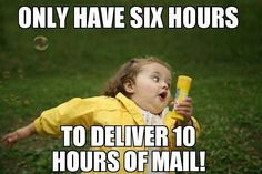 Haha have a productive day out there all you Mailman/MailLadies! ‪#‎Mail‬ ‪#‎Mailman‬ ‪#‎MailLady‬ ‪#‎PostalWorker‬ ‪#‎USPS‬
