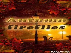Autumn Fireflies  Android App - playslack.com , Autumn fireflies - standard live  wallpaper with pretty motion graphics. Settings allow to open quantity, speed and the path of the movement of components. The app is interactive.