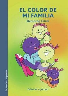 """El color de mi familia"" - Bernardo Erlich (Editorial A fortiori) Editorial, Family Guy, Education, Fictional Characters, Kuchen, Dresses, Childrens Books, Yogurt, Custard"