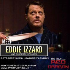 Eddie Izzard - Hannible Weekend Heathrow 07-10-2016 to 09-10-2016