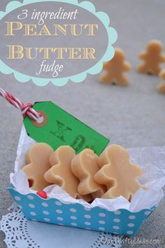 3 Ingredient Peanut Butter Fudge: peanut butter, white chocolate chips & sweetened condensed milk. Use molds as shown or cut into squares for an easy, delicious treat or gift.