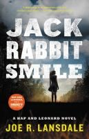 Jack Rabbit Smile by Joe R Lansdale  Lynchburg Public Library - LS2 PAC