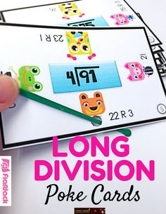 Long Division Poke Cards - This is a very fun, self-checking, hands-on game to motivate students to practice long division with and without remainders. The game contains 40 cards, recording sheets, and an answer key. $