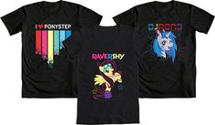 """It's WE LOVE FINE WEDNESDAY!  We think you'll love our new My Little Pony """"Raver Pony"""" designs as much as we do, so we're giving away your choice of one of these three new designs if you repin this post! Mens AND womens' tees available! Good luck!  REPIN and WIN!"""
