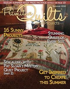 Primitive Quilts and projects Spring 2014 quilter rug hooker stitcher folk art