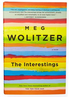 The InterestingsBy Meg Wolitzer 480 pages; Riverhead In Meg Wolitzer's lovely, wise The Interestings (Riverhead), Julie Jacobson begins the summer of '74 as an outsider at arts camp until she is accepted into a clique of teenagers with whom she forms a lifelong bond. Through well-tuned drama and compassionate humor, Wolitzer chronicles the living organism that is friendship, and arcs it over the course of more than 30 years.— Abbe Wright