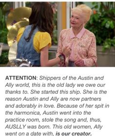 it's true. #ThankYouOldLady #Auslly #AustinandAlly LOL only people who watch austin and ally will understand