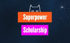 College expenses are growing fast. Luckily, there are many great scholarships out there to help make these costs a little more affordable. Unigo is offering a $2,500 Superpower Scholarship for the superhero lovers and villain enthusiasts in all of us. Sound intriguing? Check out the details below and apply now! Write a short response explaining which superhero or villain you would change places with and why for a chance at $2,500! Eligibility Must be 13 years or older Must be a legal…