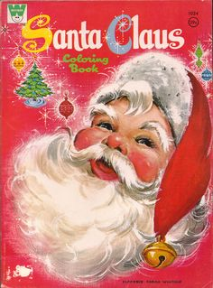 Santa Claus - vintage Christmas coloring book.  This looks familiar!  I remember several books like this from childhood.