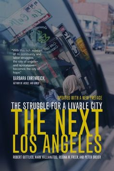The Next Los Angeles: The Struggle for a Livable City by Robert Gottlieb http://www.amazon.com/dp/0520250095/ref=cm_sw_r_pi_dp_rkn-wb09W73HR