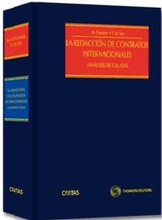 Fontaine, Marcel La redacción de contratos internacionales. Civitas, 2013.