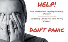 A Great tip for Weebly, something you probably didn't know. If you delete a page, or an entire Website Weebly will be able to help you get it back!