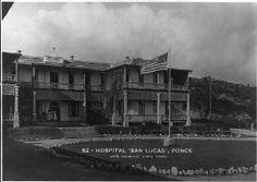 Hospital San Lucas Bo Machuelo Abajo Ponce, PR  Donde mis ojos vieron por vez primera la luz del día