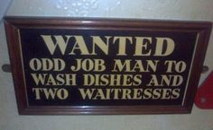 the-best-funny-pictures-of-shitty-phrasing-wanted-man-to-wash-waitresses.jpg (600×371)