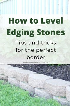 Front Yard Refresh. Tips and tricks for leveling edging stones. Flower Garden Borders, Fresh And Clean, Flower Beds, Curb Appeal, Stones, Yard, Outdoor Decor, Tips, Flowers