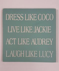 Loving this Beachy Blue \'Dress Like Coco\' Wall Sign on #zulily! #zulilyfinds