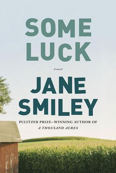 SOME LUCK Jane Smiley