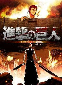 Attack On Bleach / AOT Crossover
