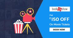 Flat Rs 150 OFF on Movie Ticket Bookings at #BookMyShow, Get this offer at http://bit.ly/2tqyLD5
