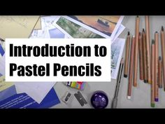 Introduction to using Pastel Pencils - YouTube