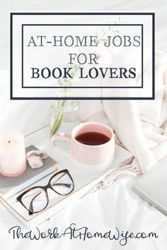 If reading is your one great love in life, why not turn it into something that can make you a living? Here are some great ways you can get paid to read.