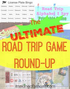 The Ultimate Road Trip Game Round up featuring printable games, DIY games, DIY toys, and more!