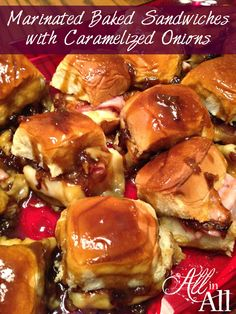 Marinated Baked Sandwiches with Caramelized Onions