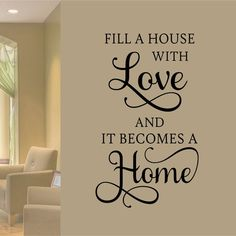 Fill House With Love Home Wall Decal Family Wall Quote Home Decoration Vinyl Wall Lettering Vinyl Decals Vinyl Letters Wall Words Haus Dekoration Family Wall Quotes, Vinyl Wall Quotes, Home Quotes And Sayings, Vinyl Wall Decals, Living Room Wall Stickers, Decals For Walls, Wall Stickers Quotes, House Quotes, Home Decor Quotes