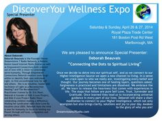 DREAMVISIONS 7 RADIO NETWORK'S DEBORAH BEAUVAIS, SPEAKER AT DISCOVERYOU WELLNES EXPO ON SUNDAY APRIL 27TH AT 12PMEST